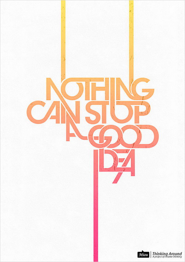 nothing can stop a good idea 30
