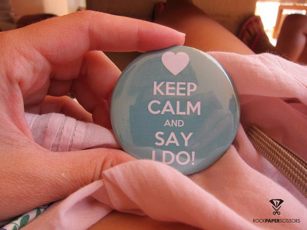 Keep Calm and Say I DO Pin,