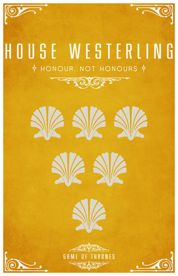 House Westerling is a vassal house that holds fealty to House Lannister of Casterly Rock. The Westerling sigil is six white shells on a sand colored background. Their motto is 'Honor, Not Honors'.