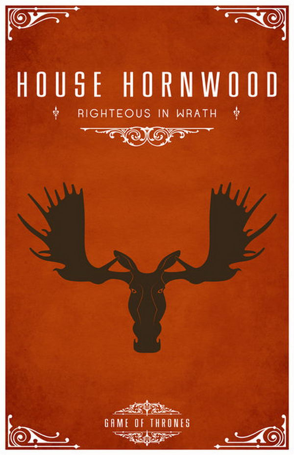 House Hornwood is a vassal house that holds fealty to House Stark of Winterfell. Their lands are southeast of Winterfell. The Hornwood sigil is a black bull moose on an orange field. Their motto is 'Righteous in Wrath'.