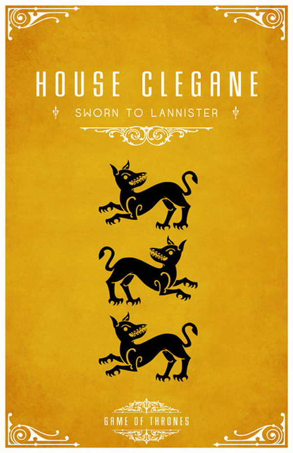 The Clegane sigil is three black dogs on a dark yellow background. The three dogs signify the three dogs that died fighting off the lioness that attacked Tytos Lannister.