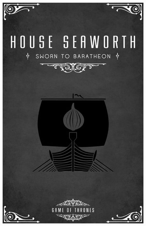 House Seaworth is a vassal house that holds fealty to House Baratheon of Dragonstone. The sigil is a black boat with an onion on the sail.