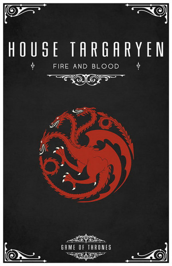 The Targaryen sigil is a three-headed dragon, red on black. The three heads are supposed to represent Aegon and his sisters, founder of the Old Dynasty. Their motto is 'Fire and Blood'.