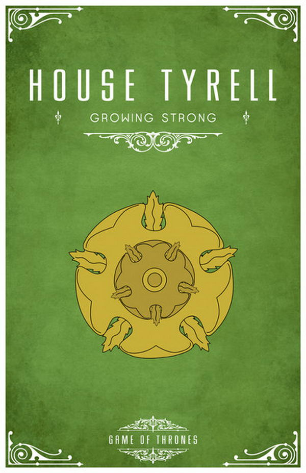 The Tyrell sigil is a golden rose on a grass-green field. Ser Loras, a popular knight from the Tyrell family, is known as the 'Knight of Flowers'. Their motto is 'Growing Strong'.