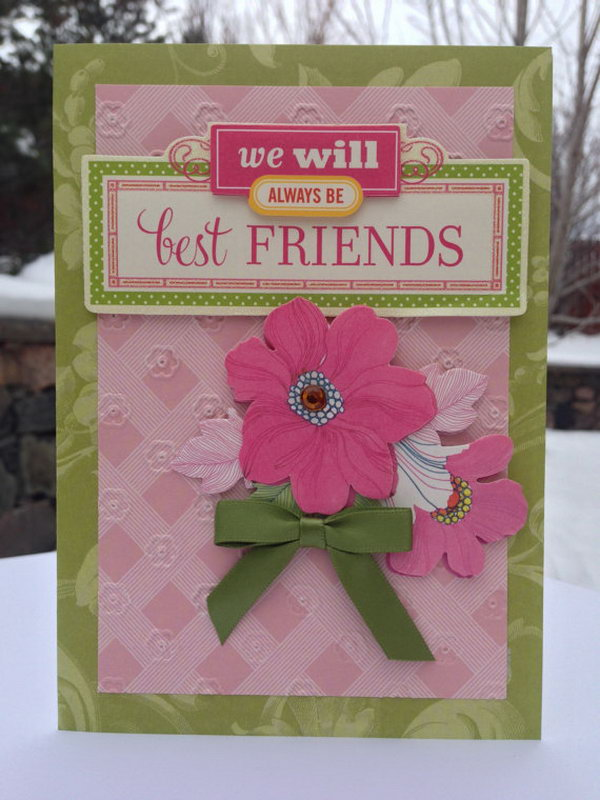 3D Friendship Card. This best friends card gift is a pretty simple and straight way to let your friend know how much you care about your friendship.