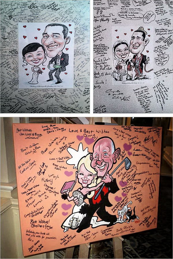 Caricature Sign in Board. Hire a caricature artist to draw a portrait for the couple and invite guests to sign on it after their arrival. It's funny and the party will be filled with artistic flavor.