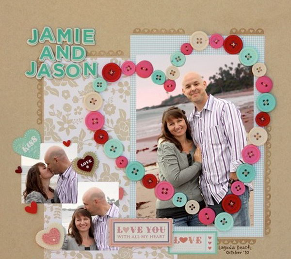 The heart shape photo scrapbook. Put all pictures of your lover and you together in a heart shape with lights around. It's a perfect scrapbook as a present for your boyfriend or girlfriend, not only record the cherish the moments together ,but express your love.