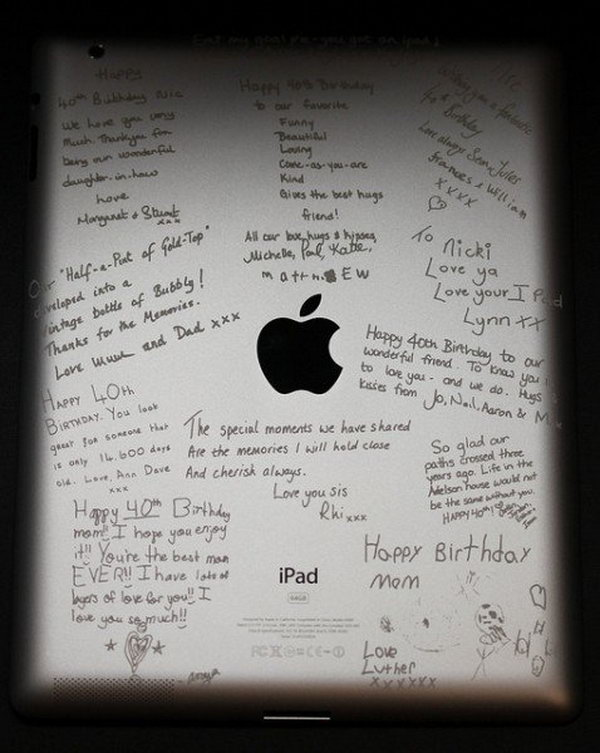 An iPad engraved with words of endearment is really a great birthday gift for your beloved ones.