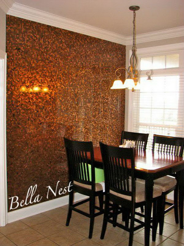 DIY Penny Wall. Tiling a wall with pennies can be a tedious and time-consuming task, but the effort is worth it if you want your plain white wall with a one-of-a-kind look. If you have a lot of patience, You can have a try with more directions