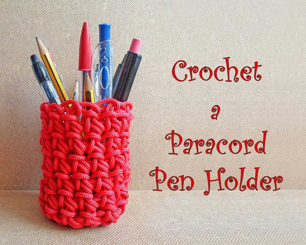 Crochet Paracord Pen Holder