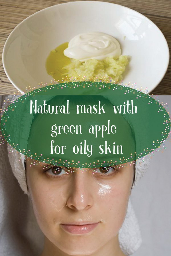 Natural Mask with Green Apple For Oily Skin.