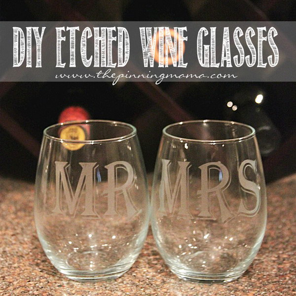 DIY Etched Wine Glasses. It would be a fabulous hostess gift, a fun Valentine's day gift, and a great birthday gift for a man or woman.