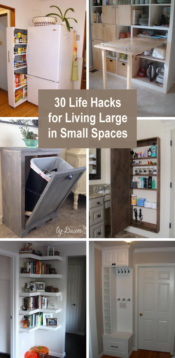 30 Life Hacks For Living Large In Small Spaces
