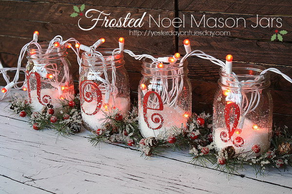 frosted noel mason jars - Christmas Decorations To Make Yourself