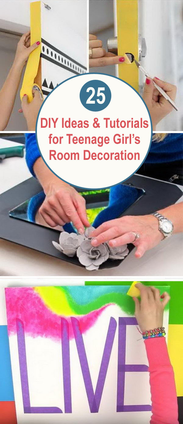 25+ DIY Ideas & Tutorials for Teenage Girl's Room Decoration.