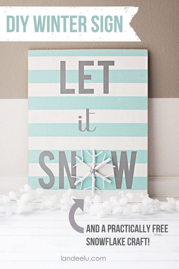 DIY Let It Snow Sign and Snowflake Canvas