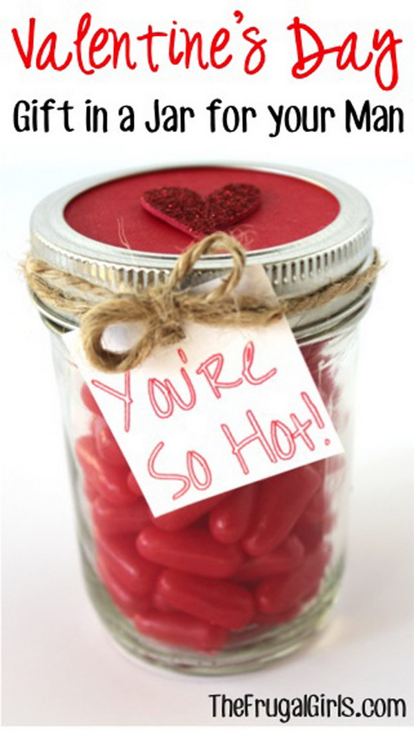 Valentines Day You're So Hot Mason Jar for Your Man.