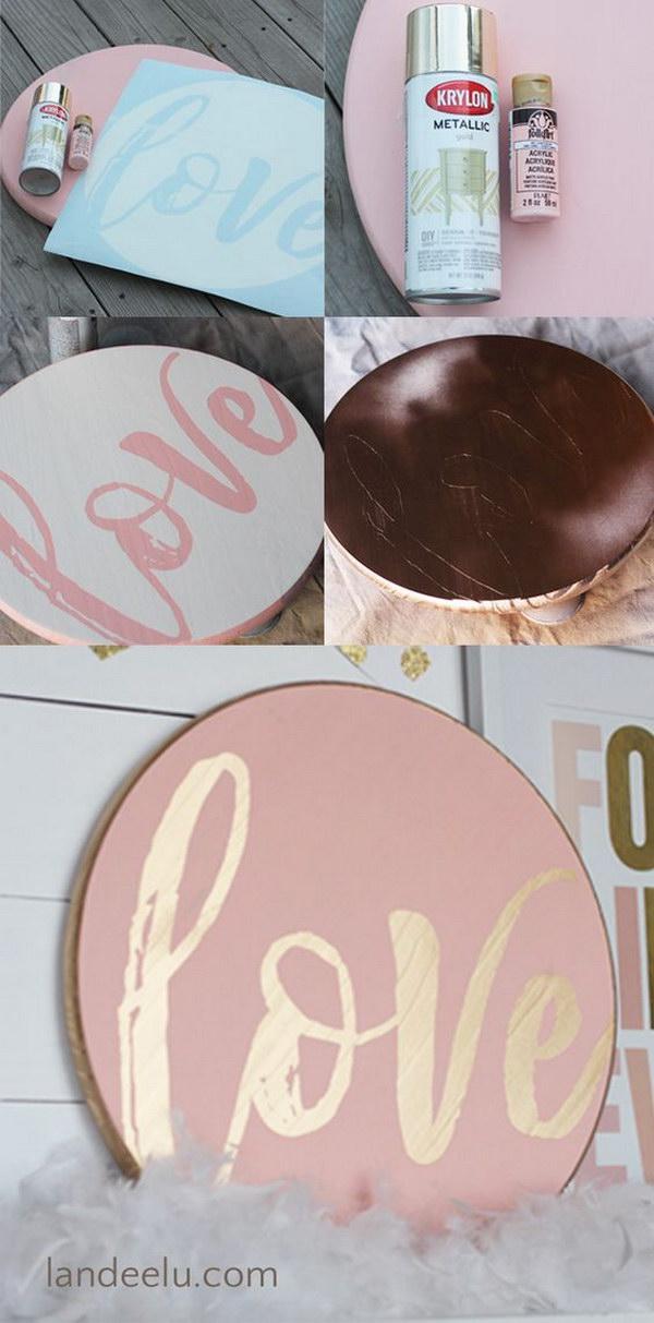 Easy DIY Love Valentine'S Day Sign.