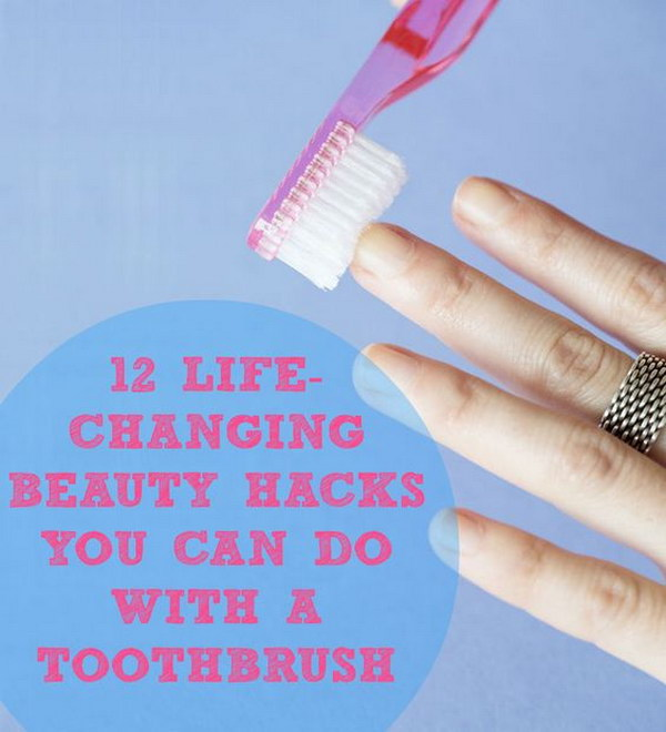 Clever Beauty Hacks Using Toothbrush.