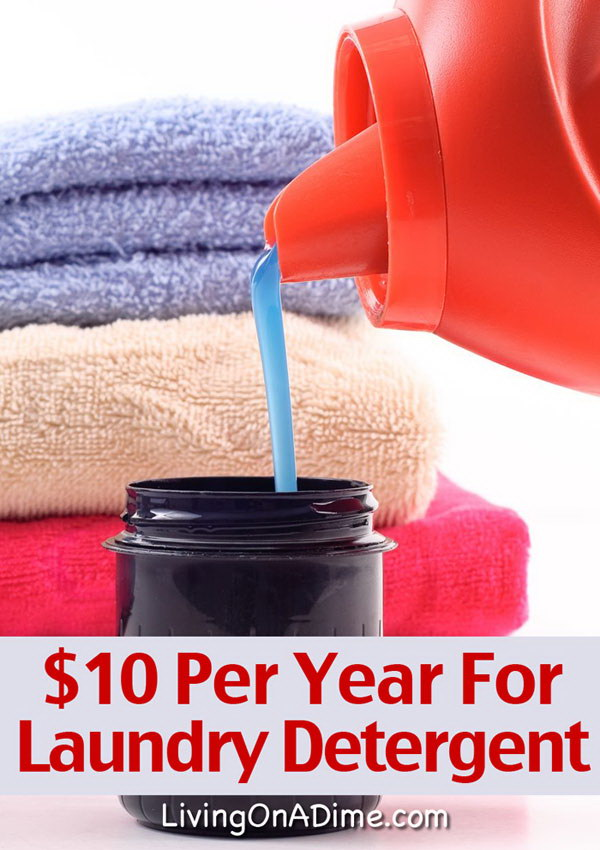 Easy Homemade Laundry Detergent Recipe $10 Per Year.