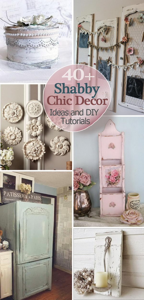 40 shabby chic decor ideas and diy tutorials 2017 Home design ideas shabby chic