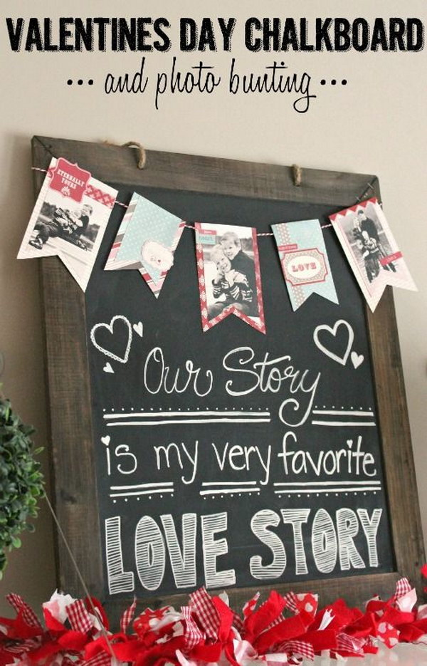 Cute Valentine's Day Chalkboard With Photo Bunting.