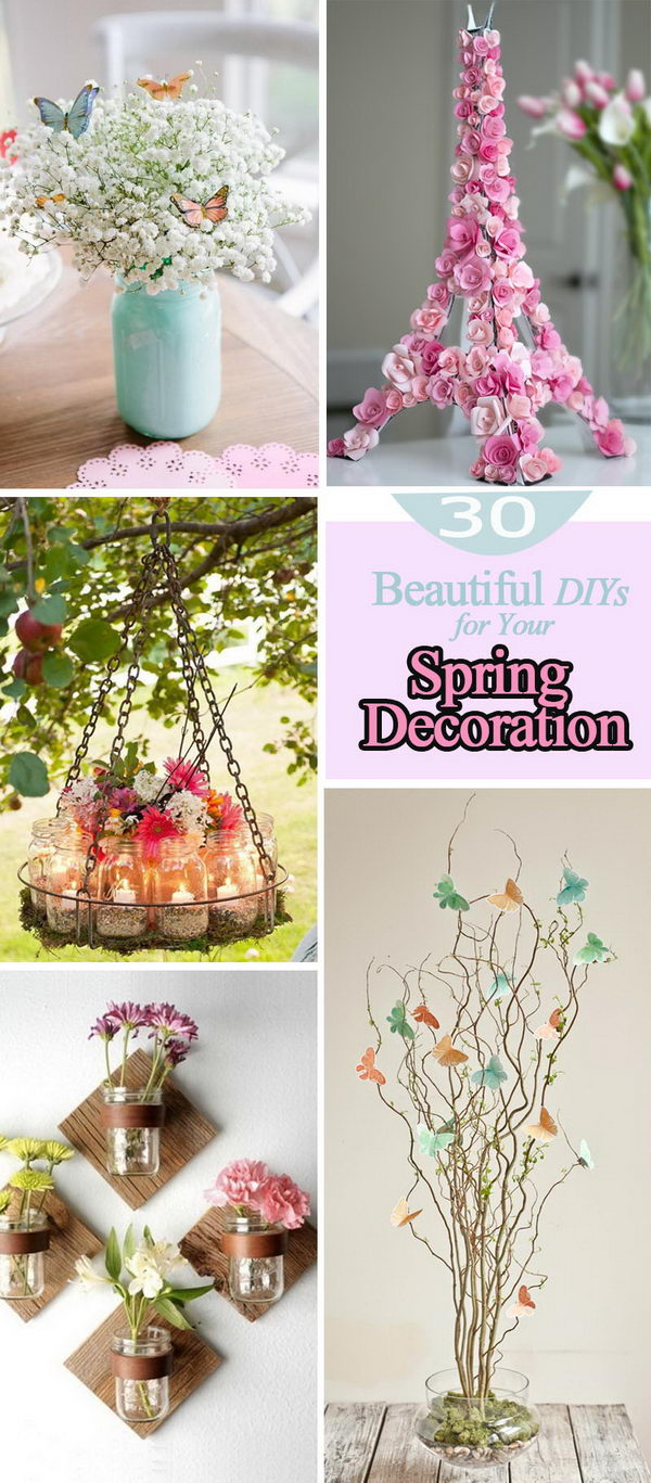 Beautiful DIYs for Your Spring Decoration.