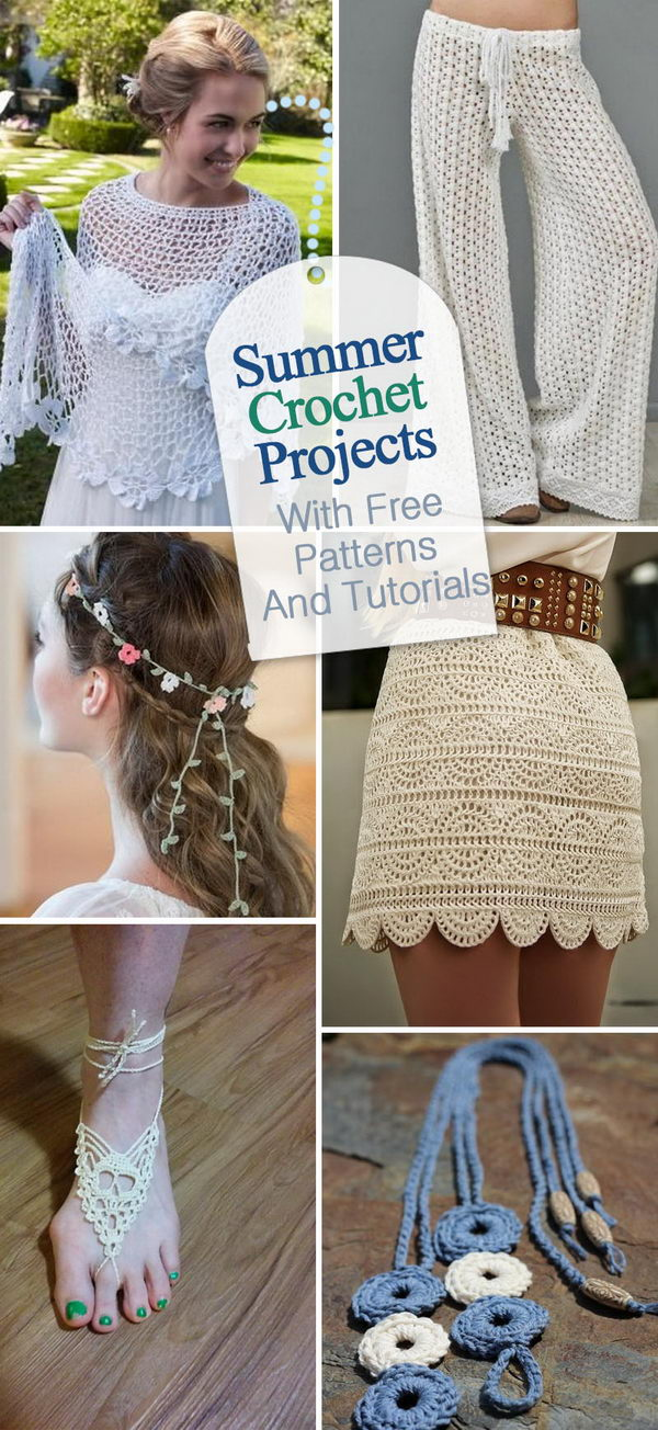 Summer Crochet Projects With Free Patterns And Tutorials.