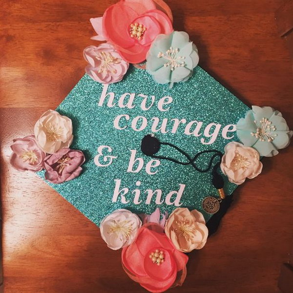 Floral graduation cap with a quote from the new Cinderella movie.