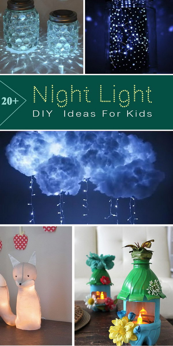 DIY Night Light Ideas For Kids.