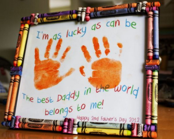 Father's Day Hand Print Craft With Crayon Frame. This final idea is one of those projects where everything is literally used to the max. Kids will need separate paints to make the hand prints, but can they use the crayons to further decorate their art and write a message before gluing them to make the frame. Fathers everywhere are sure to love it.