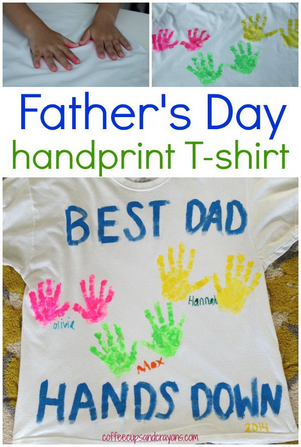 DIY Father's Day Handprint Shirt. This is another great gift idea for a dad with several kids. Kids of almost any age can do it – although little ones may have a hard time staying still and doing it straight. It could also be quite cool for a child to do something like this over several years, so their dad would have a collection of their handprints over the years.