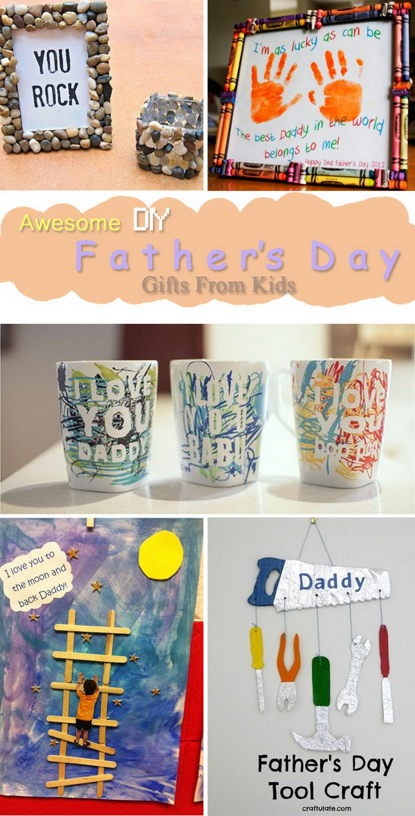 Awesome DIY Father's Day Gifts From Kids.