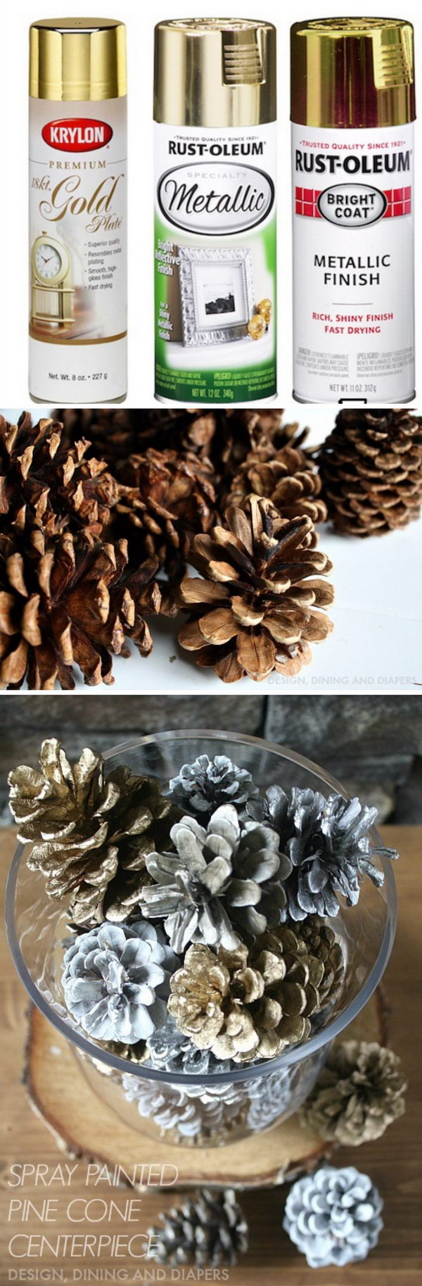 Spray Painted Pinecone Centerpiece.