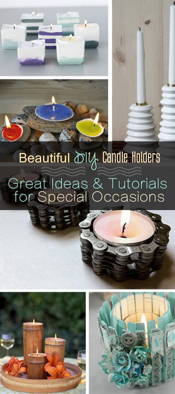 Beautiful DIY Candle Holders · Great Ideas & Tutorials for Special Occasions!