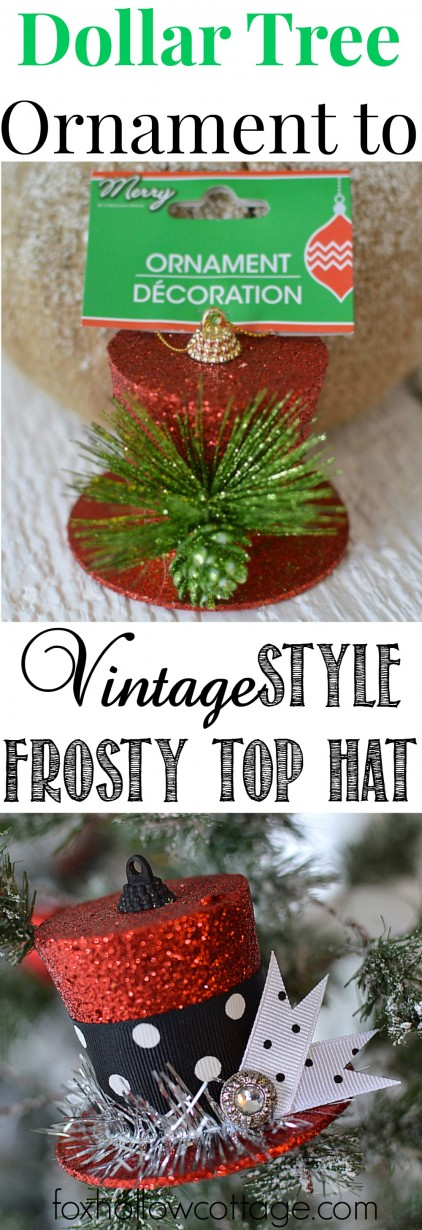 DIY Frosty's Vintage Top Hat from A Dollar Tree Christmas Ornament.