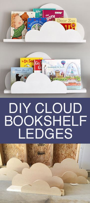 DIY Cloud Bookshelf Ledges.
