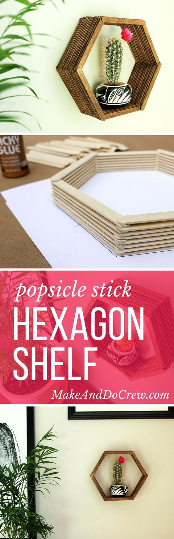 Easy Popsicle Stick Hexagon Shelf.