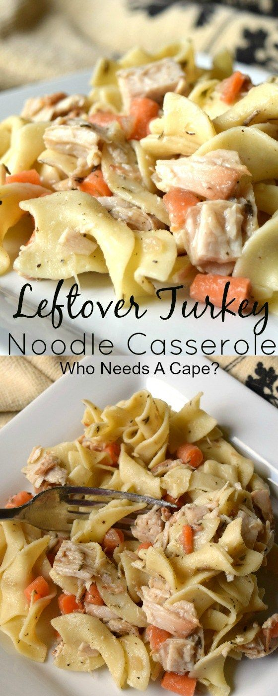 Leftover Turkey Noodle Casserole.