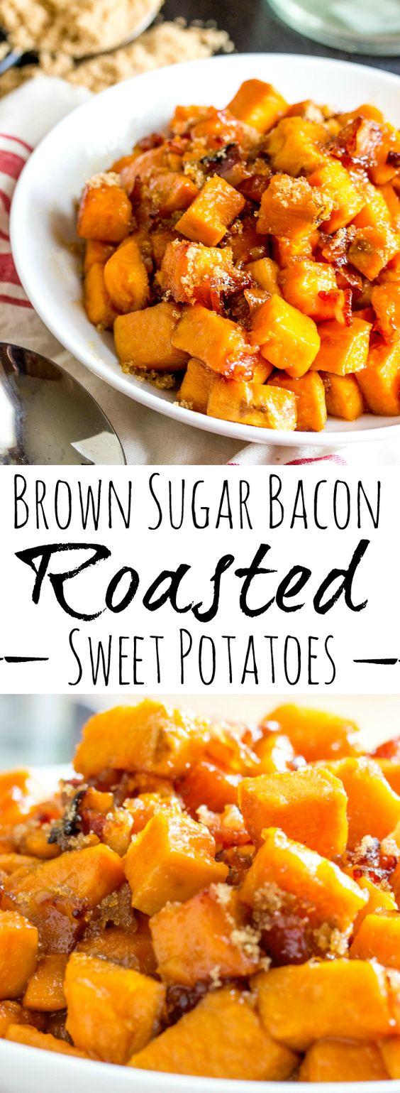 Brown Sugar Bacon Roasted Sweet Potatoes.