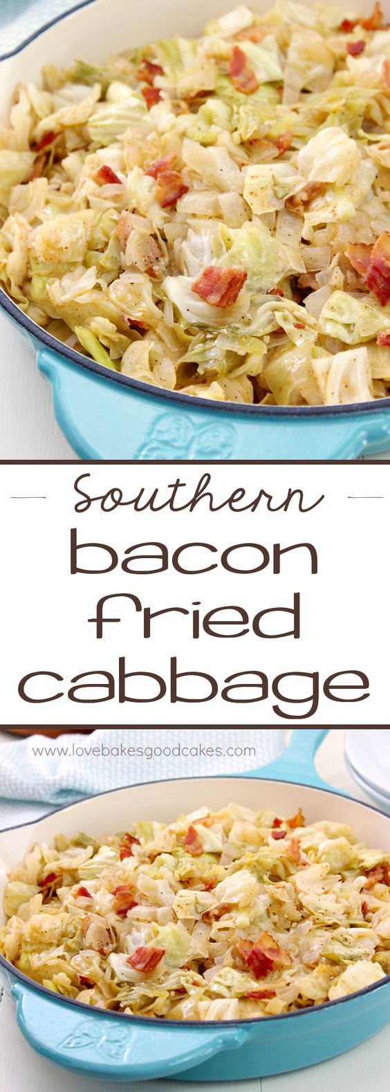 Southern Bacon Fried Cabbage.