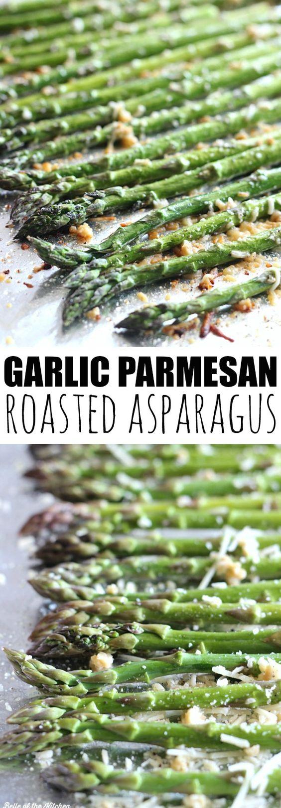 Garlic Parmesan Roasted Asparagus.