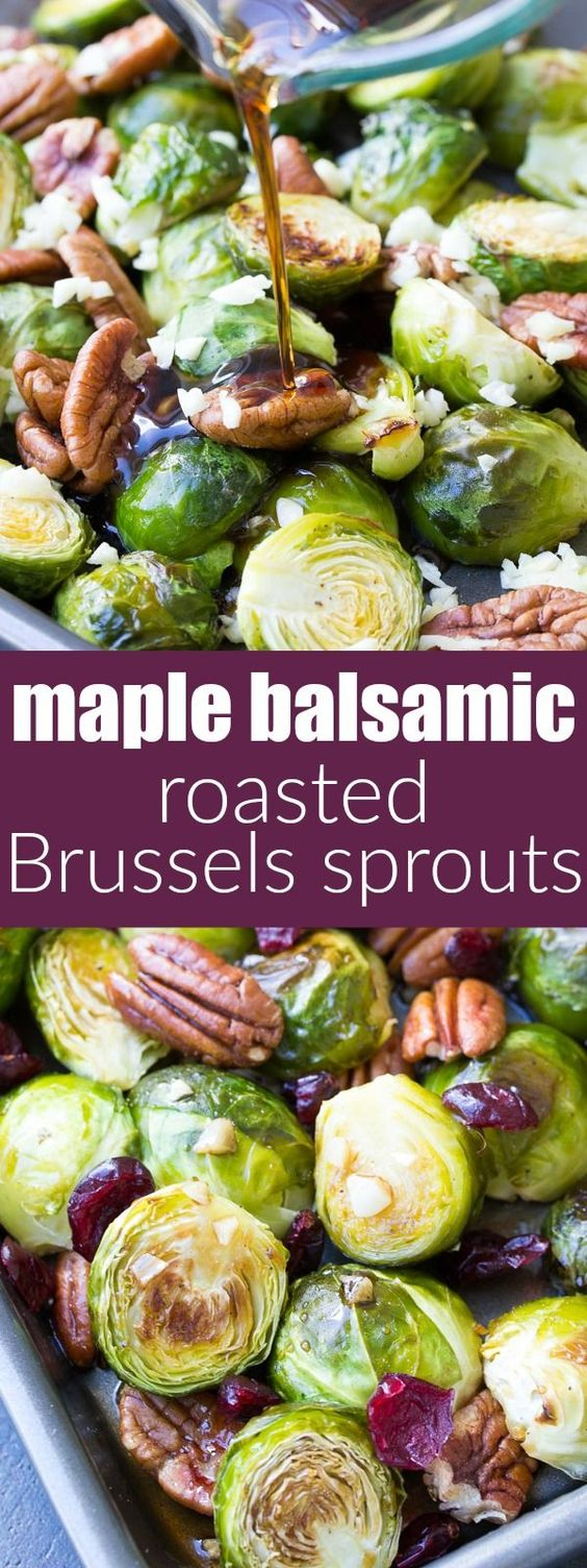 Maple Balsamic Roasted Brussels Sprouts.