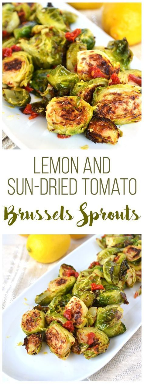 Lemon & Sun-Dried Tomato Brussels Sprouts.