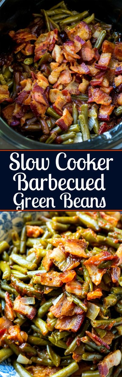 Slow Cooker Barbecued Green Beans.