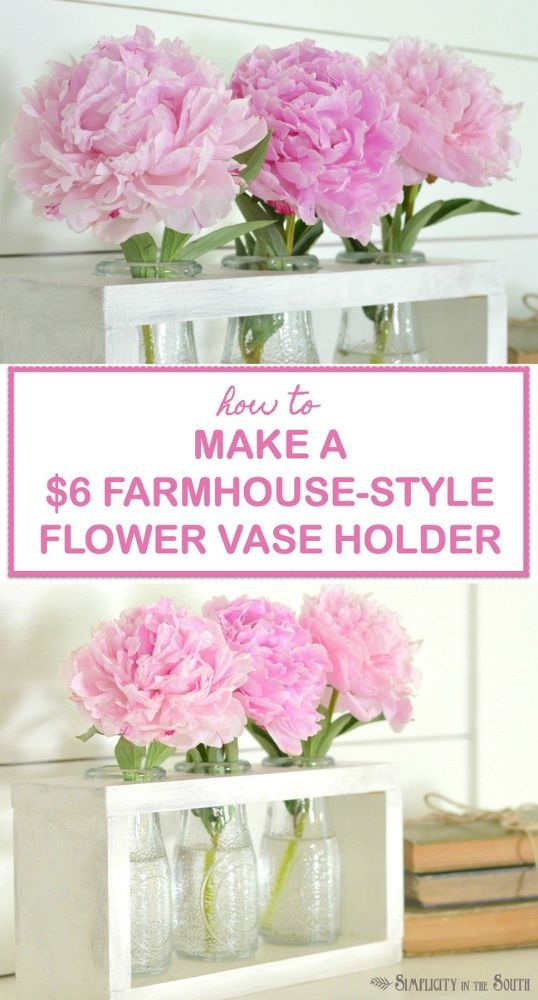 DIY Farmhouse Style Vase Holder.