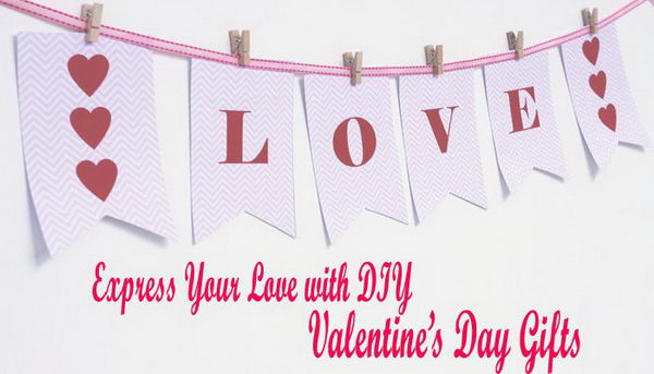 Express Your Love with DIY Valentine's Day Gifts